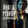 Bo Svernström - Uhri ja pyöveli