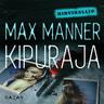 Max Manner - Kipuraja