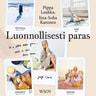 Pippa Laukka ja Iina-Sofia Karonen - Luonnollisesti paras