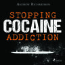 Stopping Cocaine Addiction - äänikirja