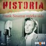Frank Sinatras mörka sida - äänikirja