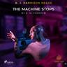 E. M. Forster - B. J. Harrison Reads The Machine Stops