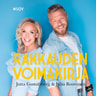 Jutta Gustafsberg ja Juha Rouvinen - Rakkauden voimakirja