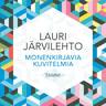 Lauri Järvilehto - Monenkirjavia kuvitelmia