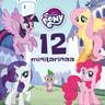 My Little Pony - 12 minitarinaa - äänikirja