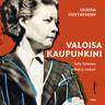 Ulrika Gustafsson - Valoisa kaupunkini