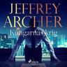 Jeffrey Archer - Kungarnas krig