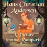 Hans Christian Andersen - A Picture from the Ramparts