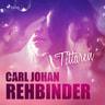 Carl Johan Rehbinder - Tittaren