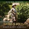 Naarasleijona – Karen Blixen Afrikassa - äänikirja