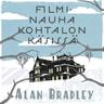 Alan Bradley - Filminauha kohtalon käsissä