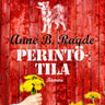 Anne B. Ragde - Perintötila