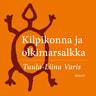 Tuula-Liina Varis - Kilpikonna ja olkimarsalkka