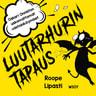Roope Lipasti - Luutarhurin tapaus