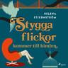 Helena Stjernström - Stygga flickor kommer till himlen