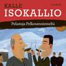Kalle Isokallio - Pelastaja Pelkosenniemeltä