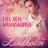 Margareta Lindholm - Etel och människorna