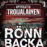 Christian Rönnbacka - Operaatio Troijalainen