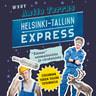 """Antto Terras - Helsinki-Tallinn Express – """"Totuus"""" suomalaisista ja virolaisista"""
