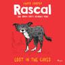 Rascal 1 - Lost in the Caves - äänikirja