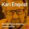 Kari Enqvist - Suhteellisuusteoriaa runoilijoille