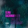 Elina Backman - Kun jäljet katoavat