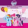 My Little Pony - Koiria ja poneja ja muita kertomuksia - äänikirja