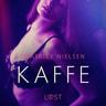 Kaffe - erotisk novell - äänikirja