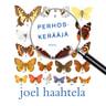 Joel Haahtela - Perhoskerääjä