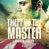 Edwin Alexander - Theft of the Master