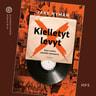 Kielletyt levyt – Sata vuotta musiikin sensuuria - äänikirja