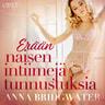 Anna Bridgwater - Erään naisen intiimejä tunnustuksia - kokoelma eroottisia novelleja