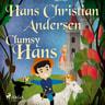 Clumsy Hans - äänikirja