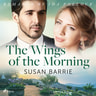Susan Barrie - The Wings of the Morning