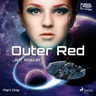Outer Red: Part One - äänikirja