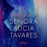 Señora Alicia Tavares - erotisk novell - äänikirja