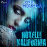 Hotelli Kalifornia - äänikirja