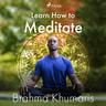 Learn How to Meditate - äänikirja