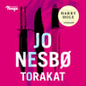 Jo Nesbø - Torakat