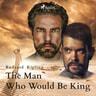 The Man Who Would Be King - äänikirja