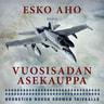 Esko Aho - Vuosisadan asekauppa – Hornetien nousu Suomen taivaalle