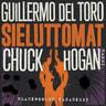 Guillermo Del Toro ja Chuck Hogan - Sieluttomat