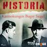 Kasinokungen Bugsy Siegel - äänikirja
