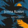 Jenna Kostet - Linnunluisia