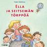 Ella ja seitsemän törppöä - äänikirja