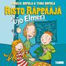 Risto Räppääjä ja ujo Elmeri - äänikirja