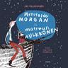 Merirosvo Morgan ja matruusi Hulkkonen – Runoja lapsille - äänikirja