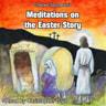 Charles Spurgeon's Meditations On The Easter Story - äänikirja