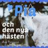 Pia och den nya hästen - äänikirja