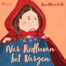 Ann Mari Falk - När Rödluvan bet Vargen